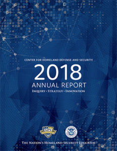 CENTER FOR HOMELAND DEFENSE AND SECURITY, 2018 Annual Report